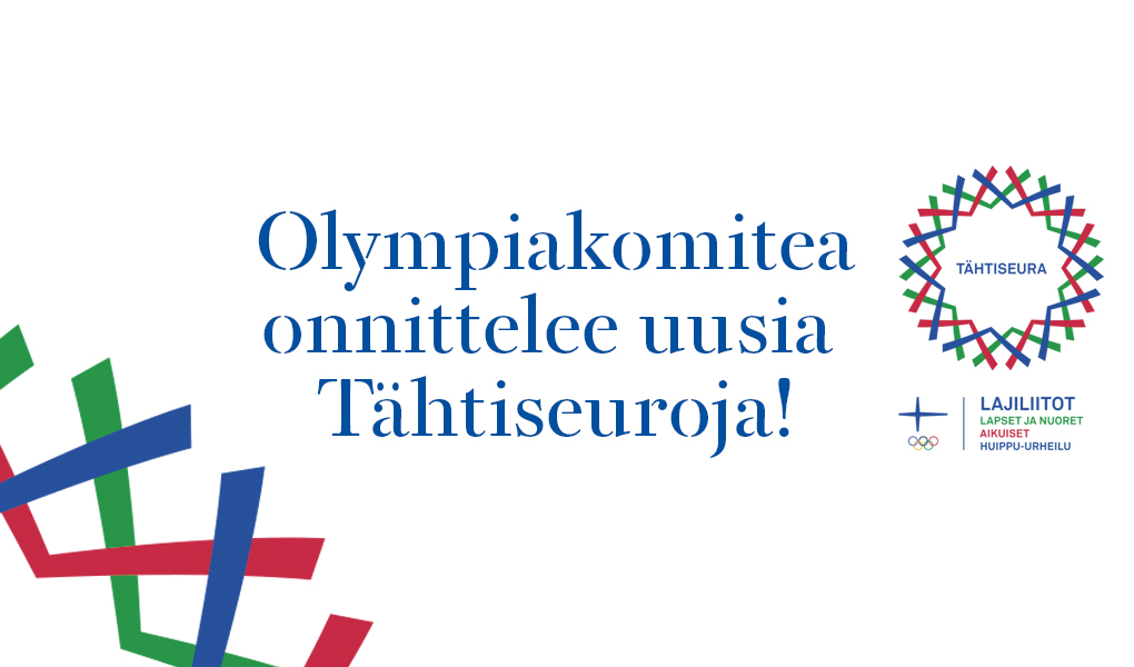Kuvassa lukee valkoisella pohjalla Olympiakomitea onnittelee uusia tähtiseuroja. Reunalla tähtiseuramerkki.