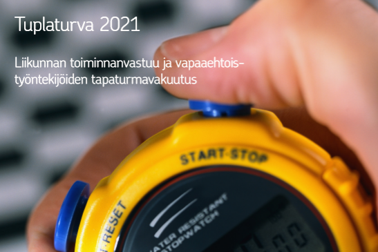 Liikunnan toiminnanvastuu ja vapaaehtoistyöntekijöiden tapaturmavakuutus.